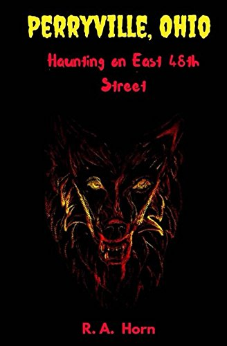 Haunting on East 48th Street (Perryville, Ohio) (48th Street)