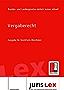 Vergaberecht Ausgabe für Nordrhein-Westfalen, Rechtsstand 11.04.2018, Bundes- und Landesrecht einfach immer aktuell (juris Lex)