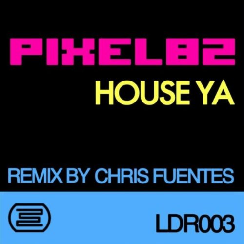 House ya chris fuentes remix remixed by chris fuentes by for House music remix