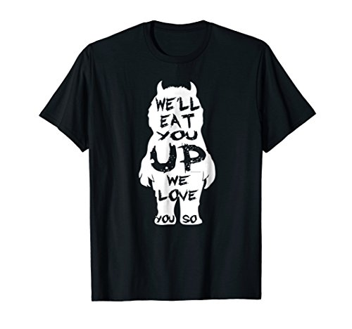 We'll Eat You Up We Love You So Shirt ()
