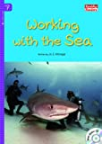 Working with the Sea (Rainbow Readers Book 350)