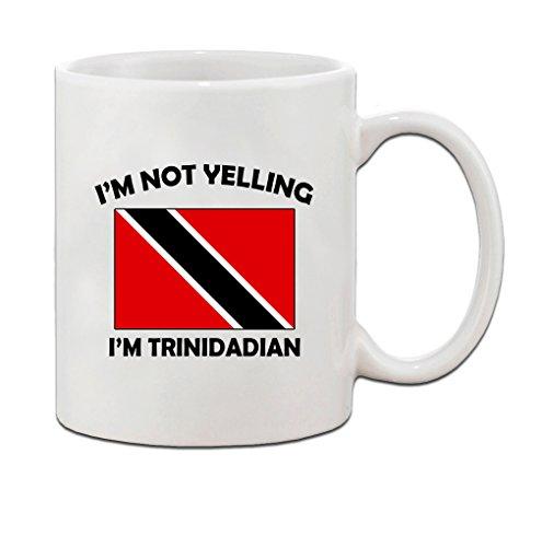 Not Yelling Trinidadian Trinidad Tobago Trinidadians Ceramic Coffee Tea Mug Cup - Holiday Christmas Hanukkah Gift for Men & Women