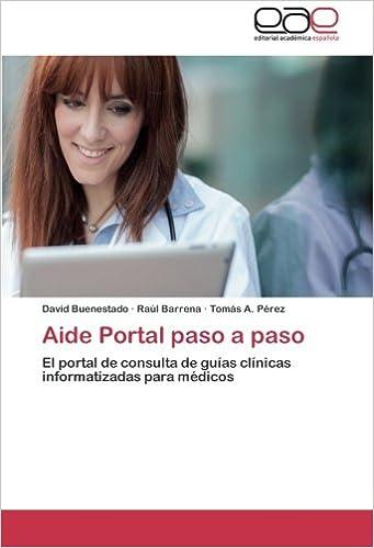 Aide Portal paso a paso: El portal de consulta de guías clínicas informatizadas para médicos