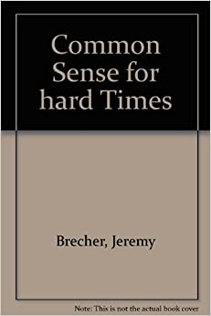 Book Common sense for hard times: The power of the powerless to cope with everyday life and transform society in the nineteen seventies