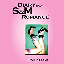 Diary of an S&M Romance