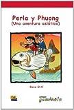 Perla y Phuong (Una aventura asiática) (Lecturas Gominola)