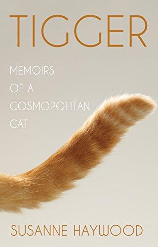 Tigger: Memoirs of a Cosmopolitan - Cosmopolitan Cat