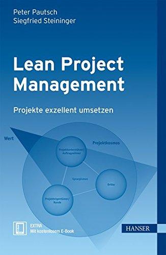 Lean Project Management: Projekte exzellent umsetzen