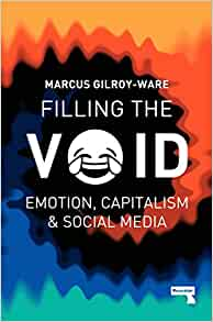 filling the void emotion capitalism and social media pdf
