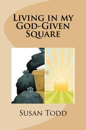 Living in my God-Given Square