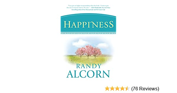 Happiness kindle edition by randy alcorn religion spirituality happiness kindle edition by randy alcorn religion spirituality kindle ebooks amazon fandeluxe Image collections
