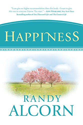 Happiness by [Alcorn, Randy]