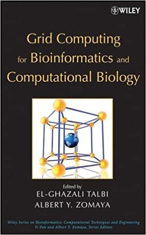Download Grid Computing for Bioinformatics and Computational Biology [Wiley Series in Bioinformatics] [Wiley-Interscience,2007] [Hardcover] PDF, azw (Kindle), ePub