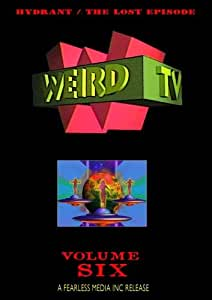 WEIRD TV - Volume Six