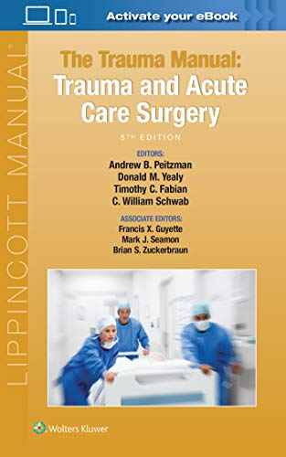 The Trauma Manual: Trauma and Acute Care Surgery