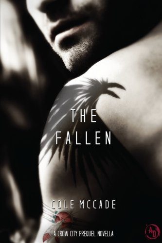 The Fallen: A Crow City Prequel Novella