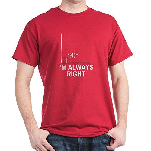 CafePress I'm Always Right Dark T Shirt 100% Cotton T-Shirt Cardinal