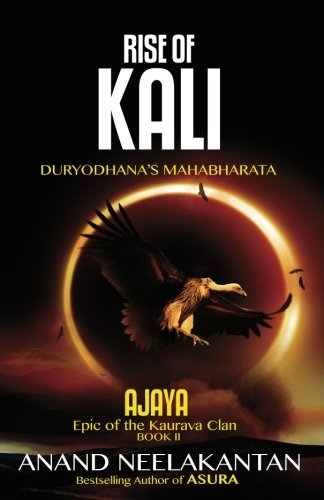 Ajaya-Rise Of Kali (book 2 )