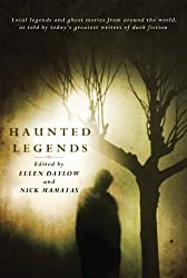 Haunted Legends: An Anthology