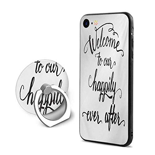 iPhone 6s Plus Cases,Vintage Fountain Pen Lettering Wedding Phrase Welcome to Our Happily Ever After Black and White,Mobile Phone Shell Ring Bracket ()