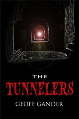 The Tunnelers by [Gander, Geoff]