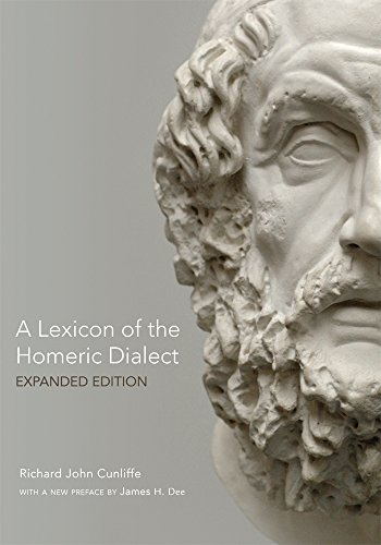 A Lexicon of the Homeric Dialect: Expanded Edition from University of Oklahoma Press