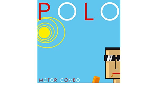 Polo by Eli Gras & Florenci Salesas Motor Combo on Amazon Music - Amazon.com