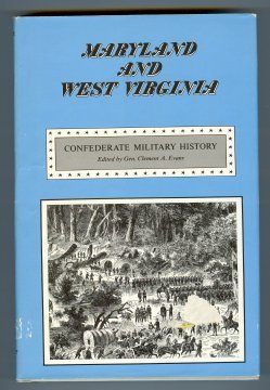 Maryland and West Virginia, Confederate Military History Vol II