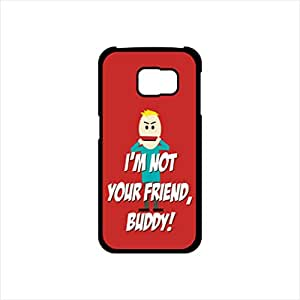 Fmstyles - Samsung S6 Mobile Case - I'm not your Friend, Buddy
