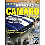 img - for How to Restore Your Camaro 1967-1969 (Restoration How to) Publisher: S-A Design book / textbook / text book
