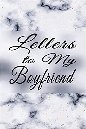 Long love letter to my boyfriend