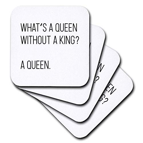 (3dRose Tory Anne Collections Quotes - Whats A Queen Without Her King A Queen - set of 8 Coasters - Soft (cst_288543_2))