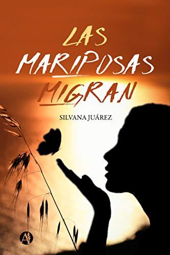 Amazoncom Las Mariposas Migran Spanish Edition Ebook