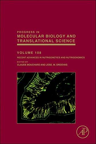 Recent Advances in Nutrigenetics and Nutrigenomics, Volume 108 (Progress in Molecular Biology and Translational Science)