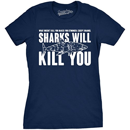 Womens Sharks Will Kill You Funny Shark T Shirt Sarcasm Novelty Offensive Shirts (Navy) - XL