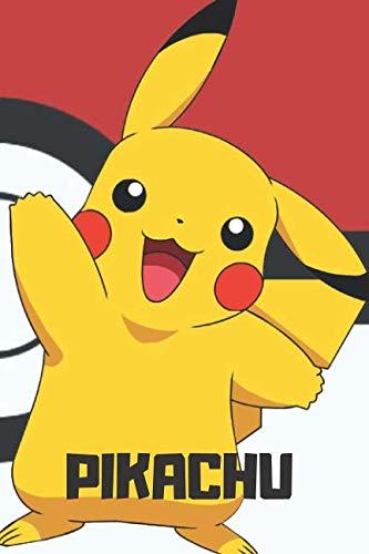 Pikachu: Pokemon Notebook, Pikachu Notebook, Pokemon Go, Notebook For Kids, Journal, Diary (110 Pages, Blank, 6 x 9)]()