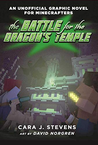 The Battle for the Dragon's Temple: An Unofficial Graphic Novel for Minecrafters, #4