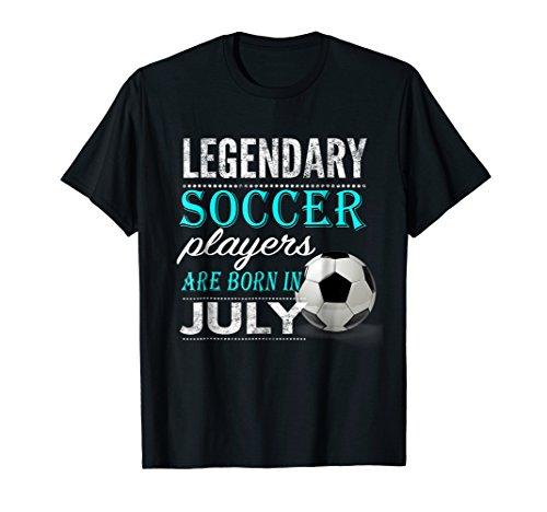 Boys & Girls Legendary Soccer Player Born July Gift T Shirt