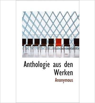Anthologie Aus Den Werken- Common