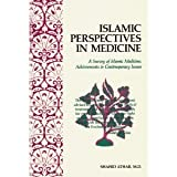 Islamic Perspective in Medicine 9780892591411