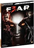 FEAR 3 OFFICIAL STRATEGY GUIDE (VIDEO GAME ACCESSORIES)