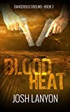 Blood Heat: Dangerous Ground 3