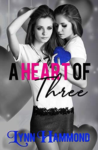 A Heart of Three by [Hammond, Lynn]
