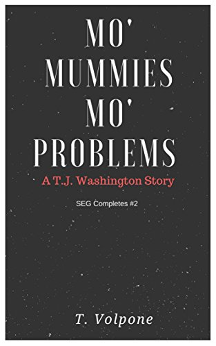 Mo' Mummies, Mo' Problems (SEG Completes)