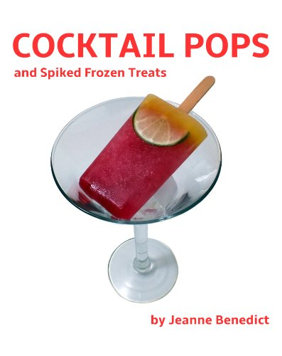 Cocktail Pops and Spiked Frozen