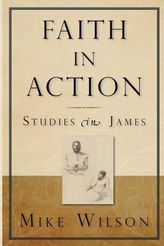 Faith in Action, Studies in James ebook