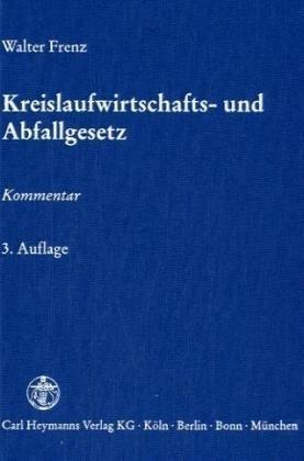 Kreislaufwirtschafts- und Abfallgesetz. Kommentar
