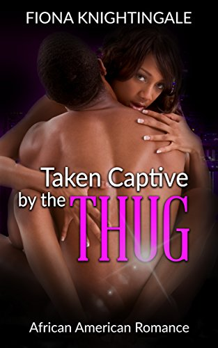 Search : Taken Captive by the Thug