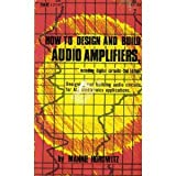 How to Design and Build Audio Amplifiers, Including Digital Circuits
