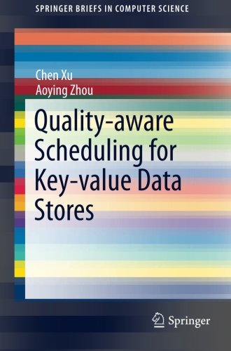 Quality-aware Scheduling for Key-value Data Stores (SpringerBriefs in Computer Science)